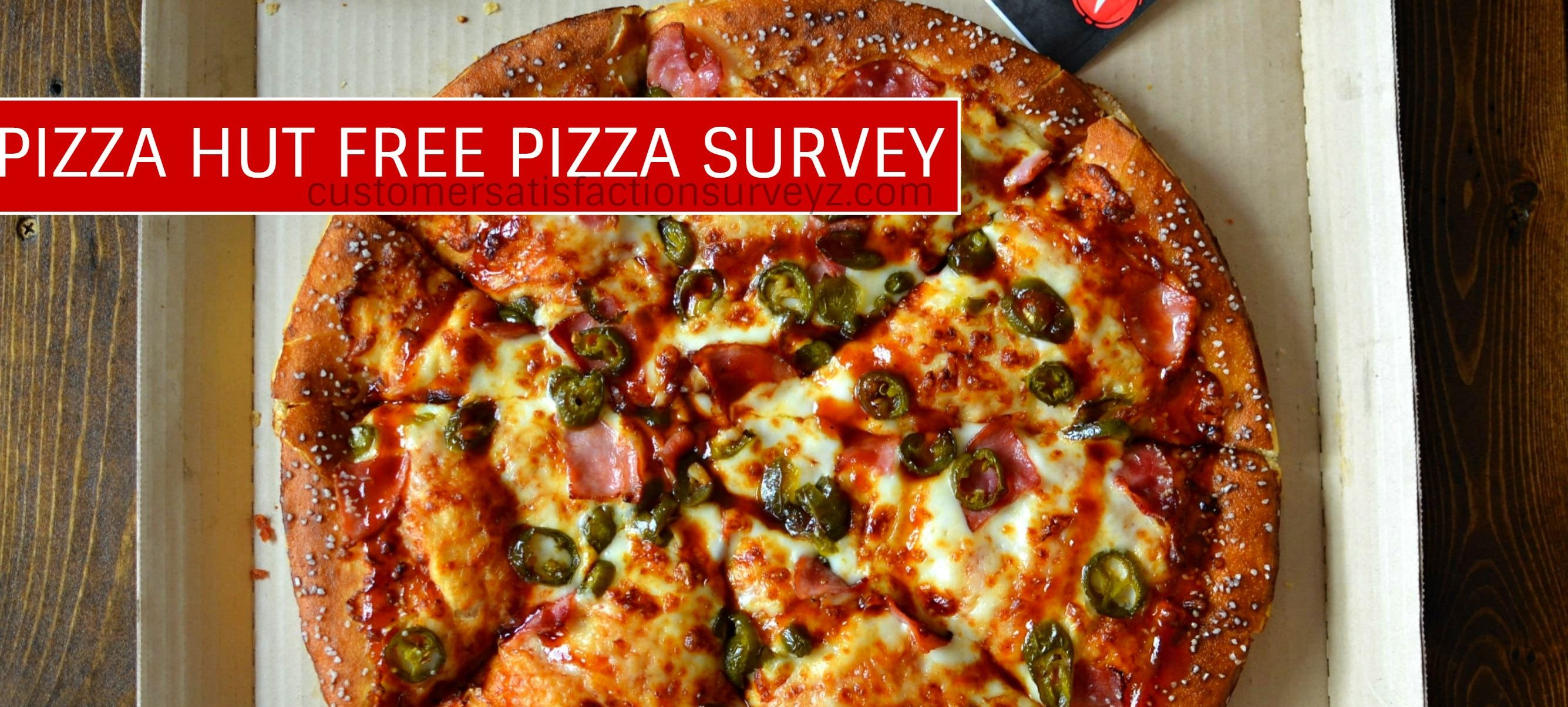 Pizza Hut Survey Free Pizza