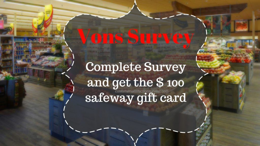 Vons Survey Reward